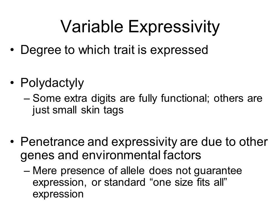 Variable Expressivity