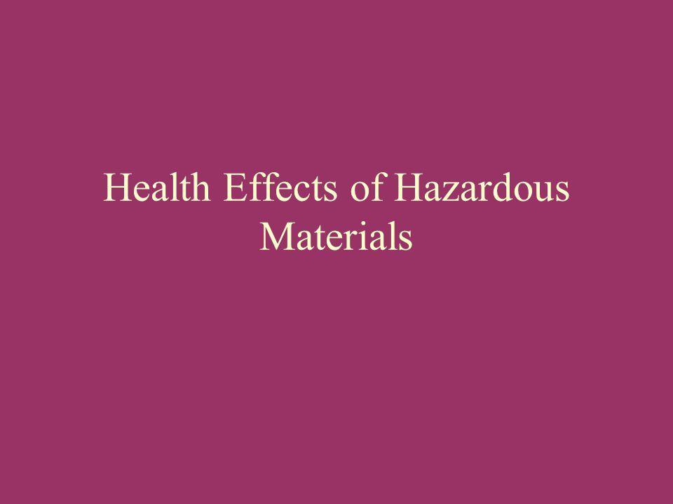 Health Effects of Hazardous Materials