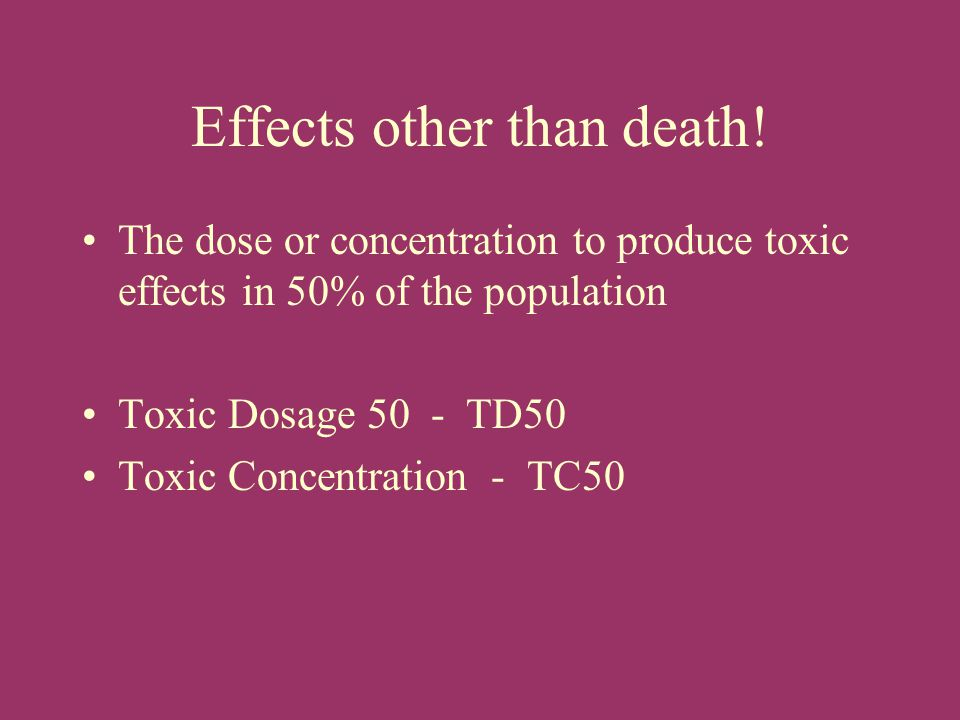 Effects other than death!