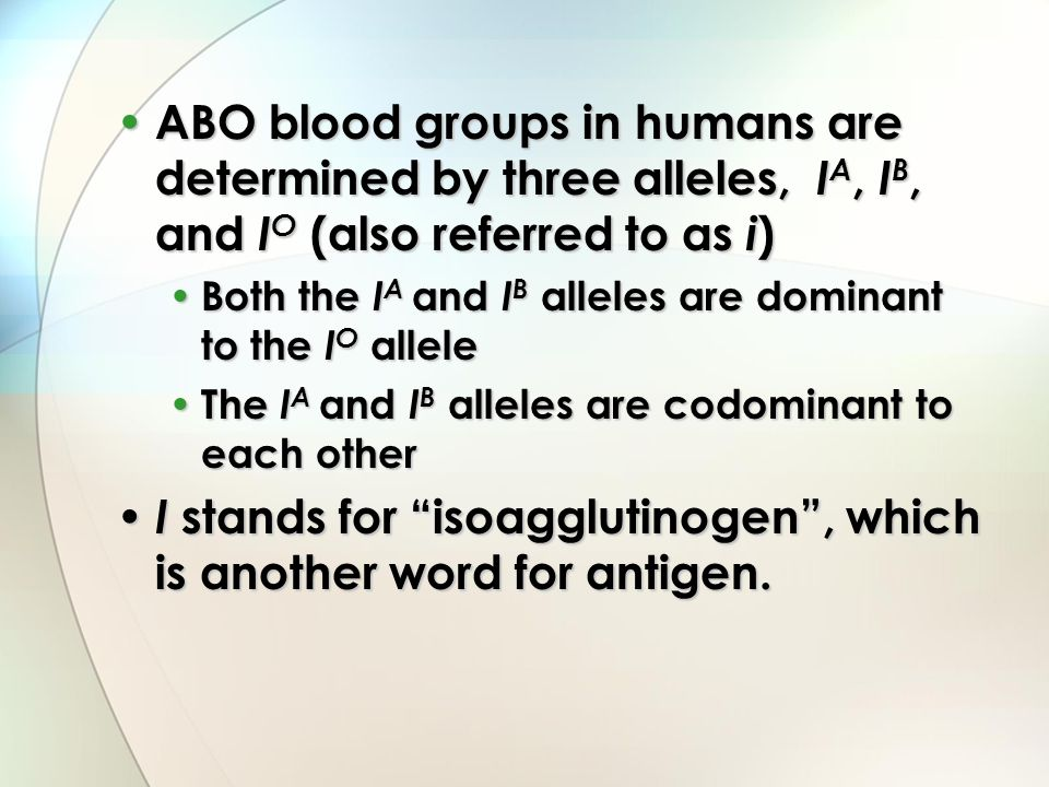 I stands for isoagglutinogen , which is another word for antigen.
