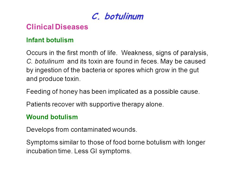 C. botulinum Clinical Diseases Infant botulism