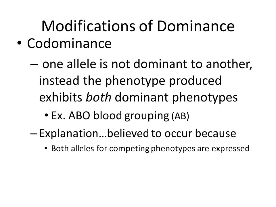 Modifications of Dominance