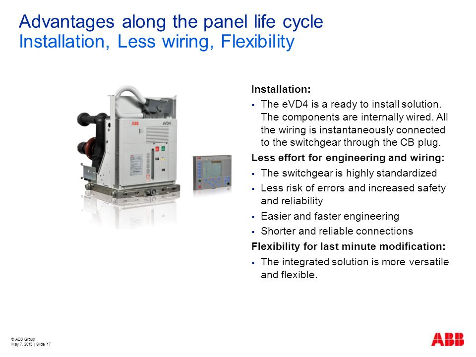 Advantages along the panel life cycle Installation, Less wiring, Flexibility