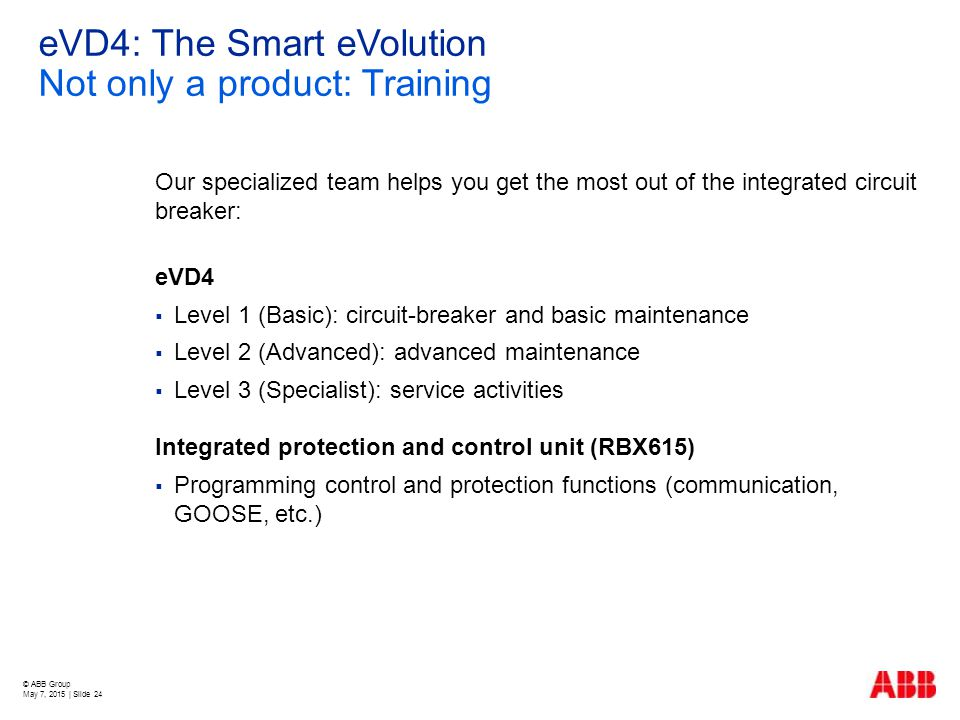 eVD4: The Smart eVolution Not only a product: Training