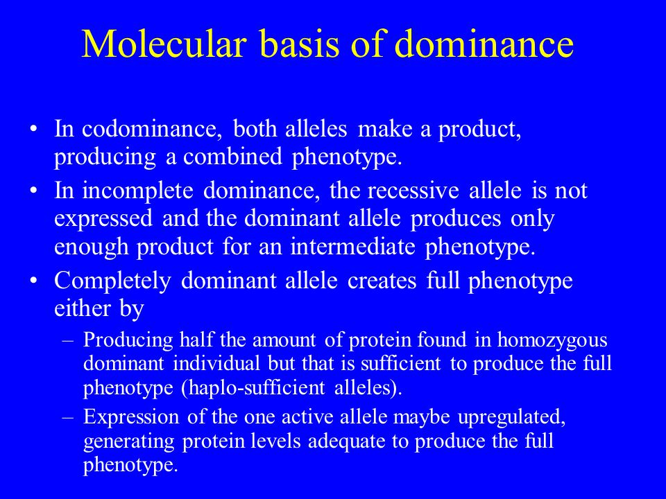 Molecular basis of dominance