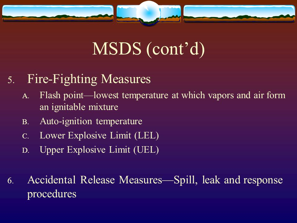 MSDS (cont'd) Fire-Fighting Measures