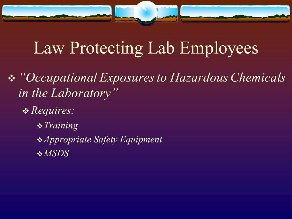 Law Protecting Lab Employees
