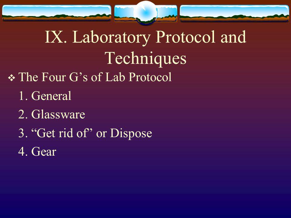 IX. Laboratory Protocol and Techniques