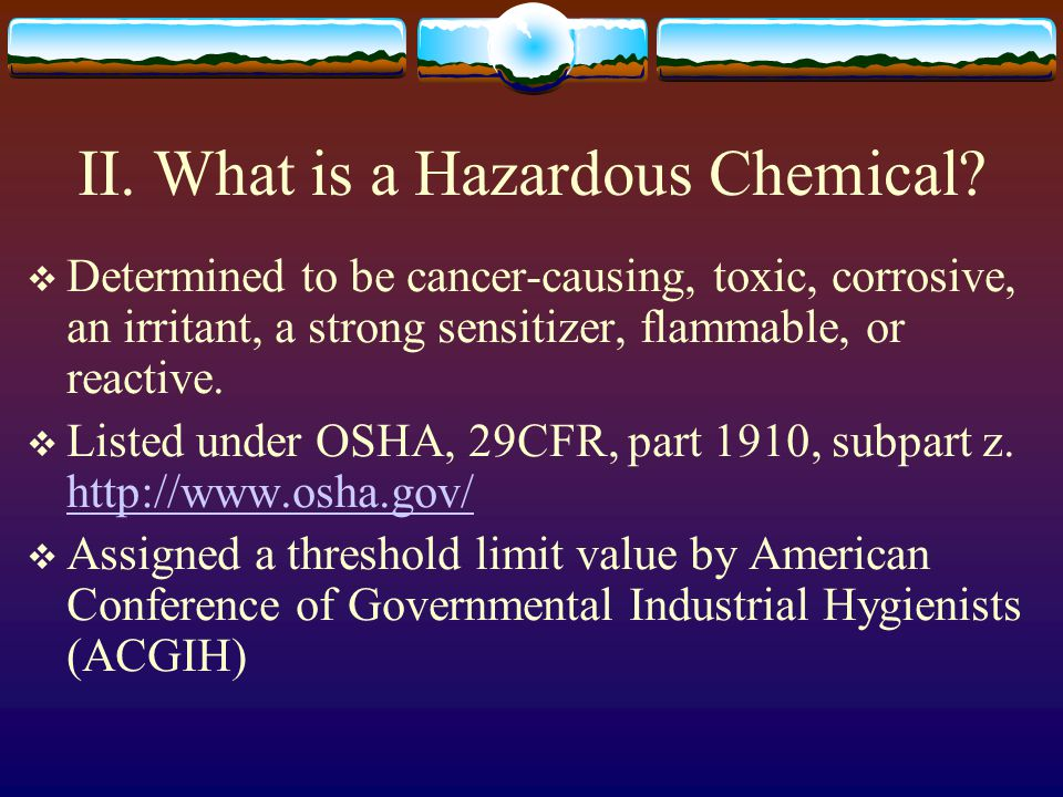 II. What is a Hazardous Chemical