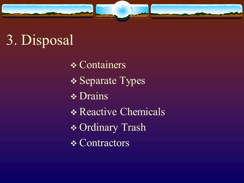 3. Disposal Containers Separate Types Drains Reactive Chemicals
