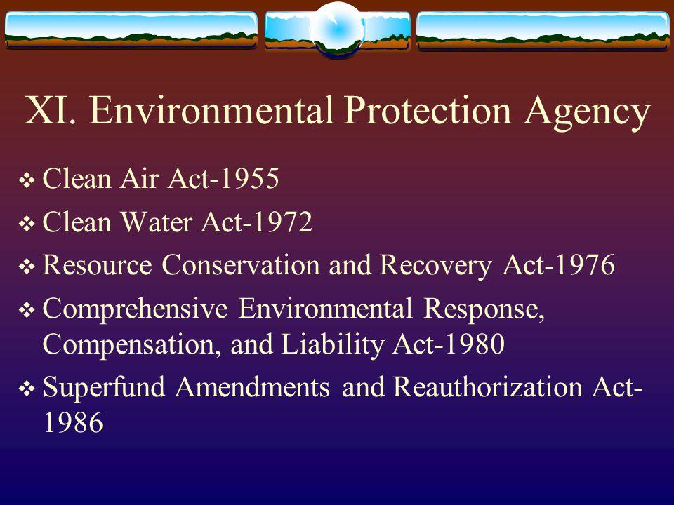 XI. Environmental Protection Agency