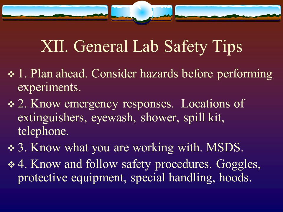 XII. General Lab Safety Tips