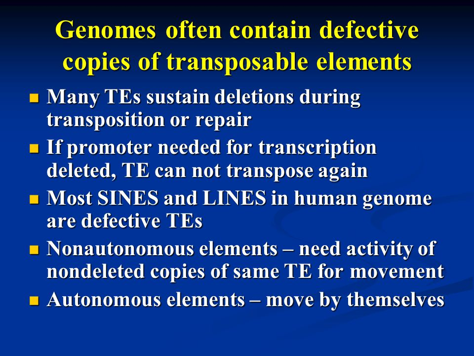 Genomes often contain defective copies of transposable elements