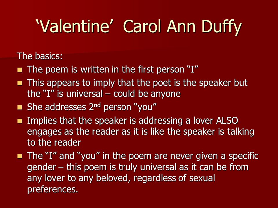 valentine by carol ann duffy essay Free essay: discussing valentine and i wouldn't thank you for a valentine for this poetry assignment i will be discussing love in carol ann duffy's valentine essay.