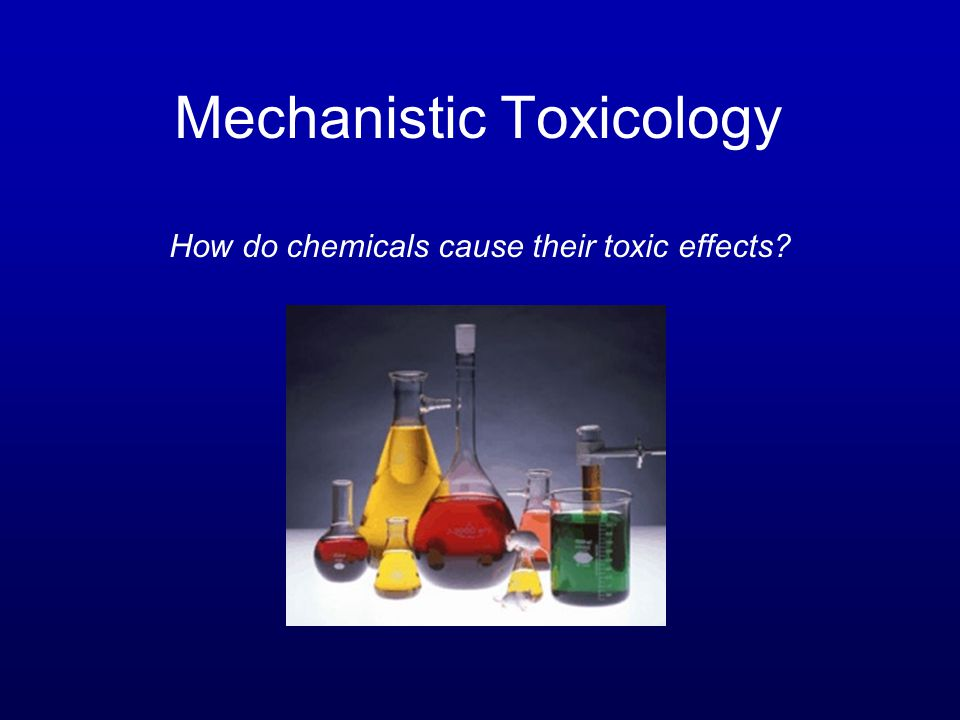 Mechanistic Toxicology