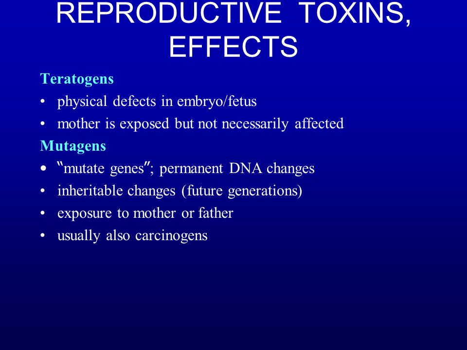 REPRODUCTIVE TOXINS, EFFECTS