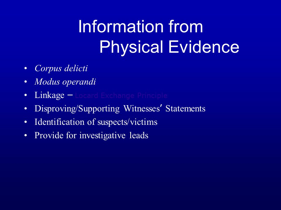 Information from Physical Evidence