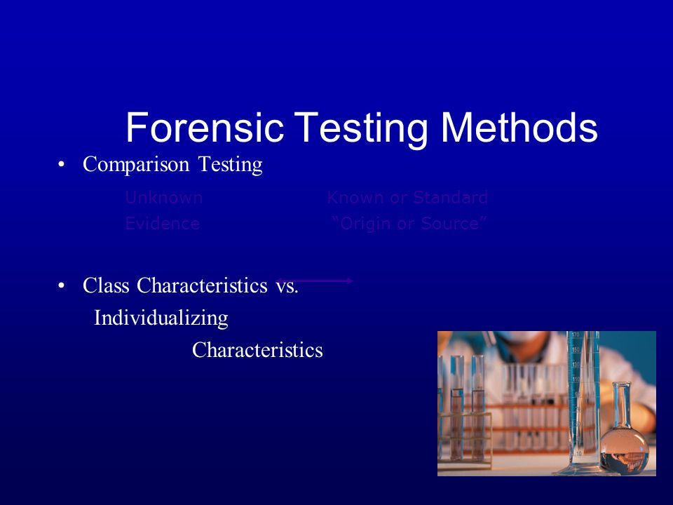 Forensic Testing Methods