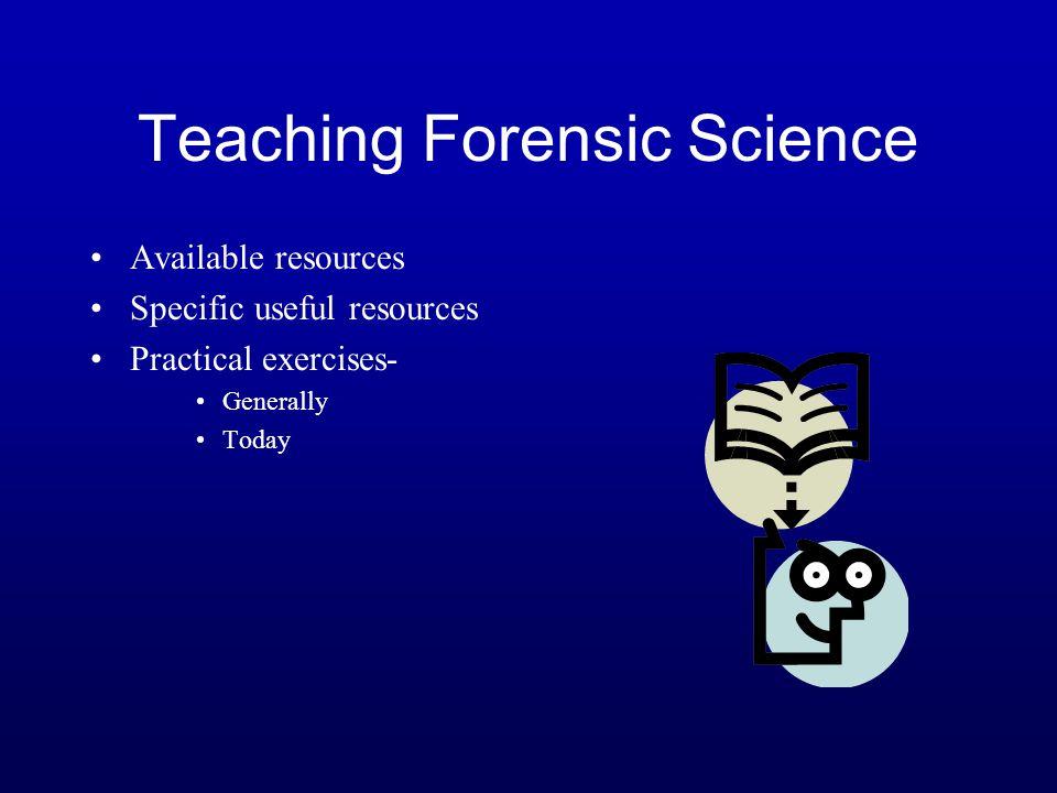 Teaching Forensic Science