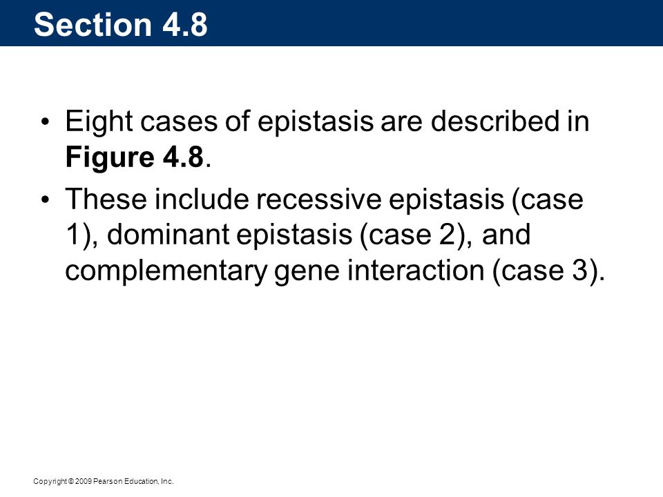 Section 4.8 Eight cases of epistasis are described in Figure 4.8.