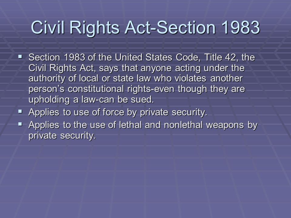 Civil Rights Act-Section 1983