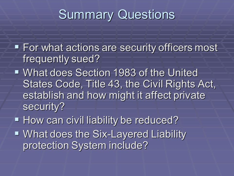 Summary Questions For what actions are security officers most frequently sued