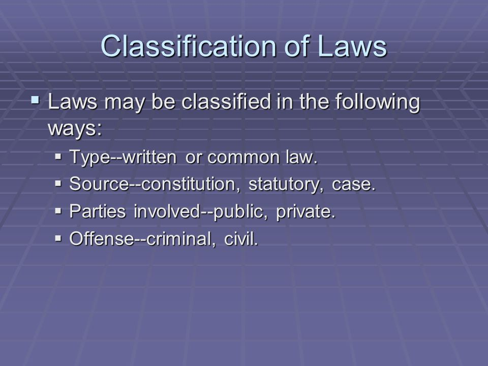 Classification of Laws