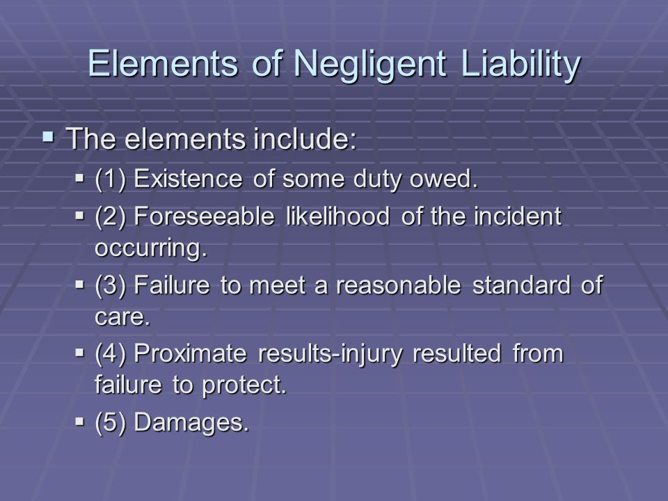 Elements of Negligent Liability