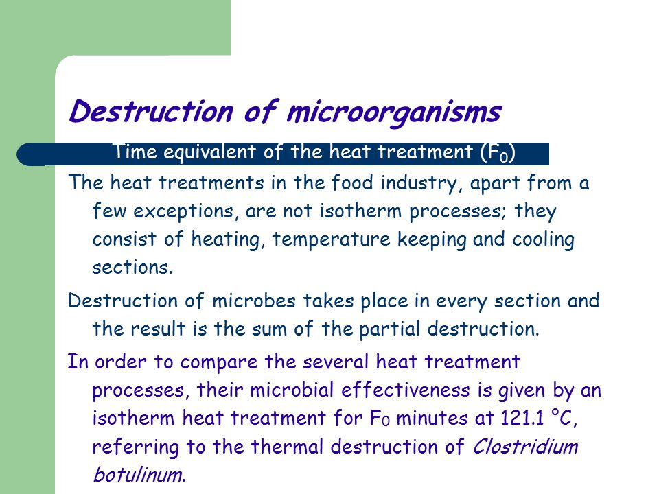 Destruction of microorganisms