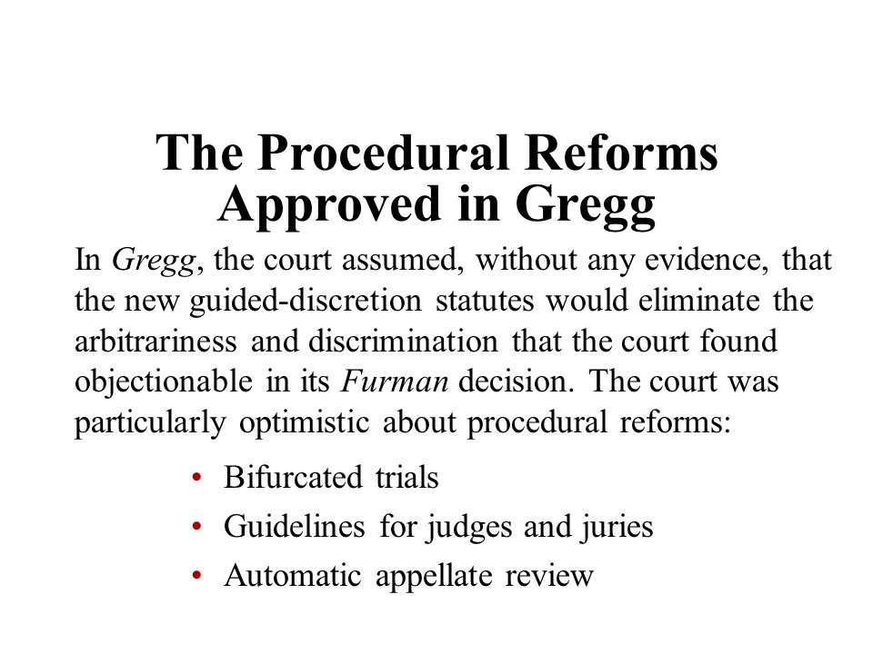 The Procedural Reforms Approved in Gregg