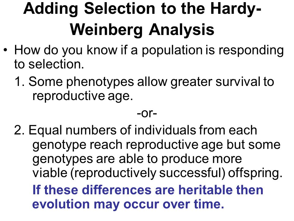 Adding Selection to the Hardy-Weinberg Analysis