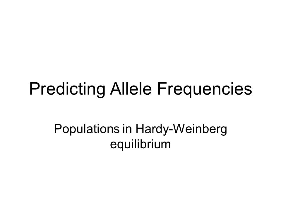 Predicting Allele Frequencies