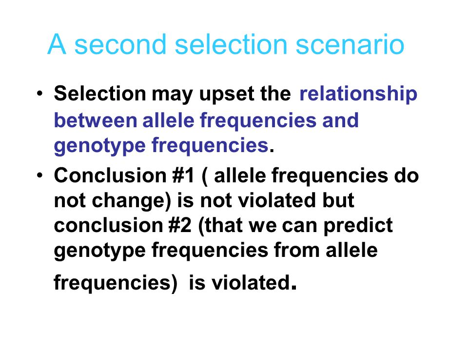 A second selection scenario