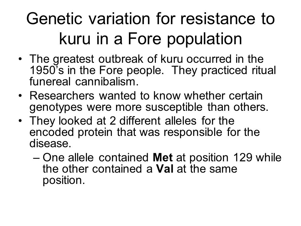 Genetic variation for resistance to kuru in a Fore population