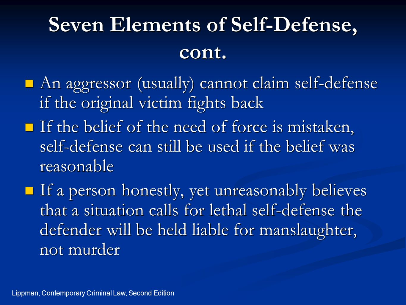 Seven Elements of Self-Defense, cont.
