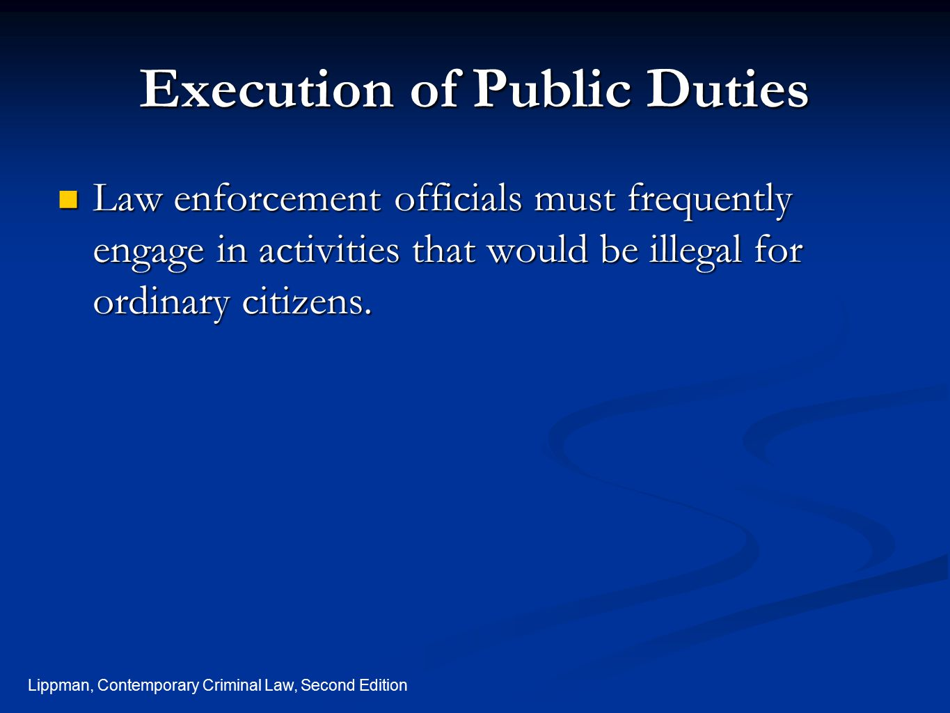 Execution of Public Duties