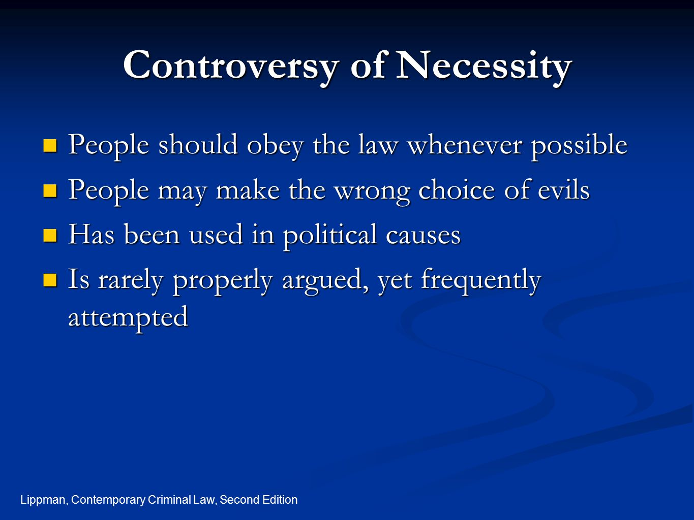 Controversy of Necessity