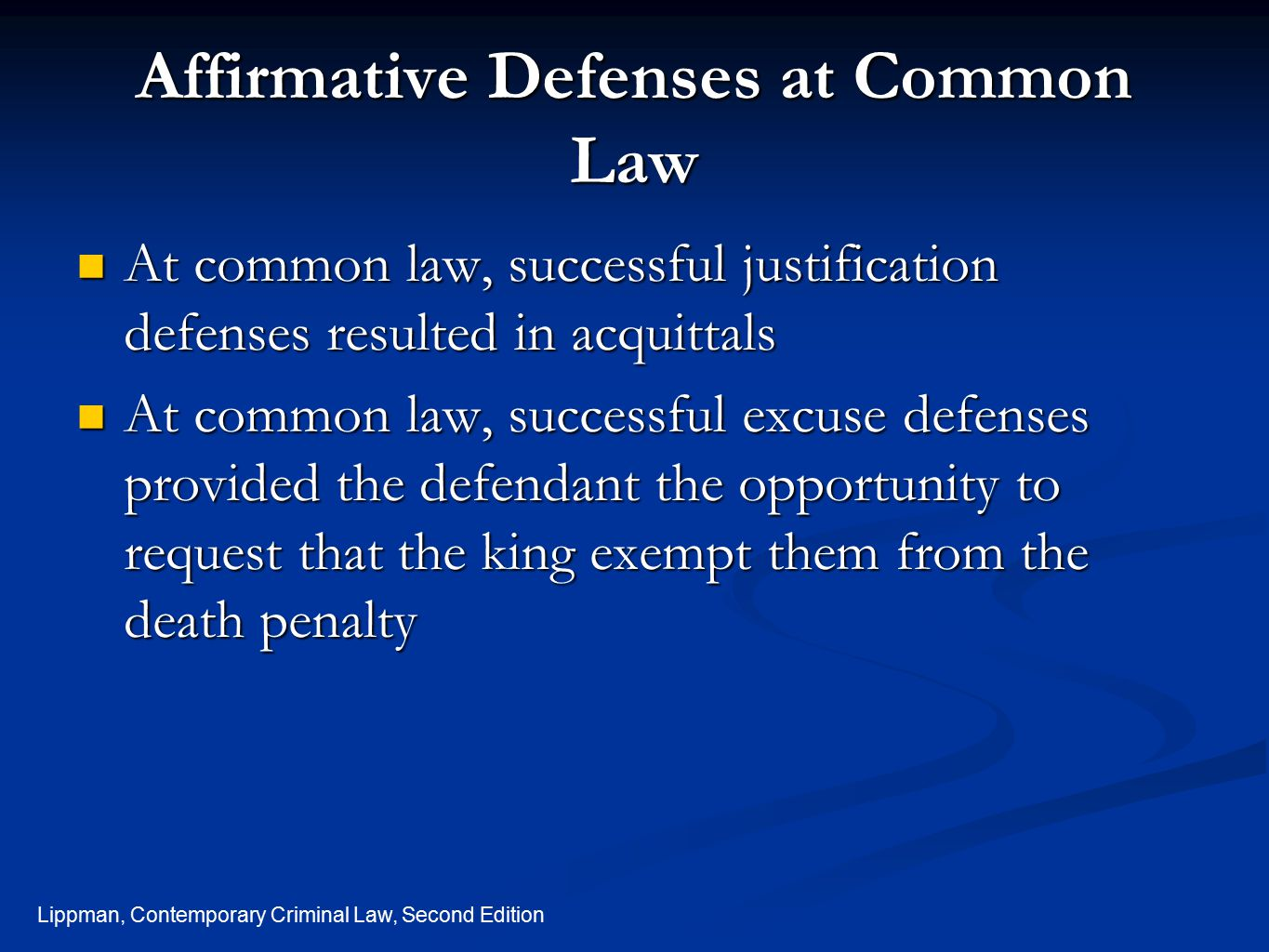 Affirmative Defenses at Common Law
