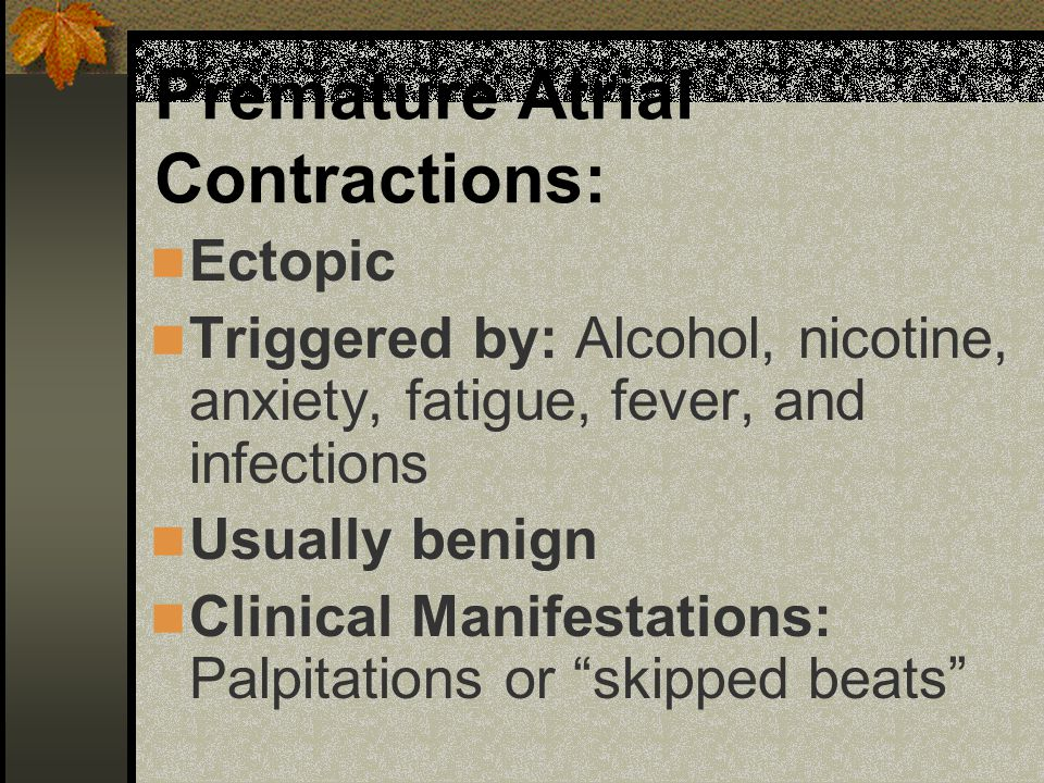 Premature Atrial Contractions: