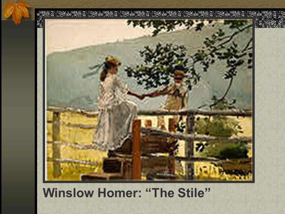Winslow Homer: The Stile