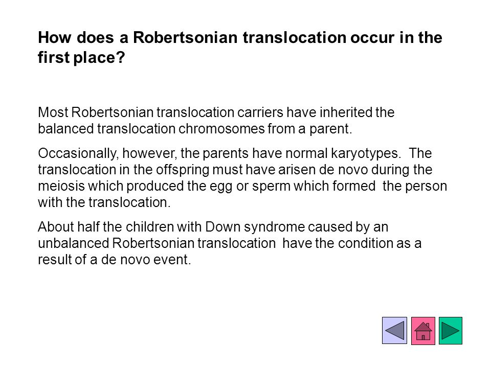 How does a Robertsonian translocation occur in the first place