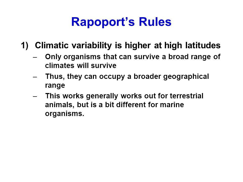 Rapoport's Rules Climatic variability is higher at high latitudes