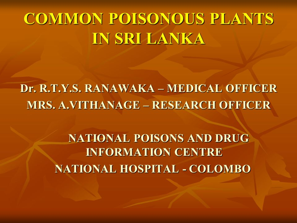 COMMON POISONOUS PLANTS IN SRI LANKA