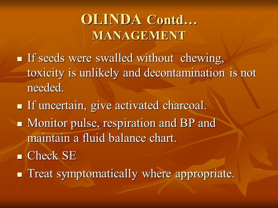 OLINDA Contd… MANAGEMENT