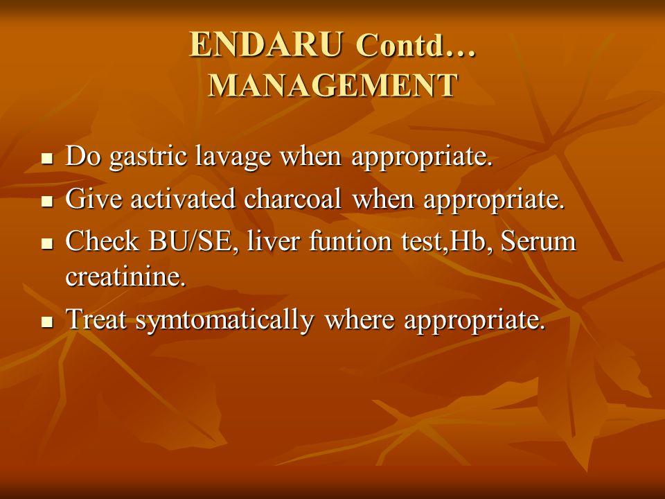 ENDARU Contd… MANAGEMENT