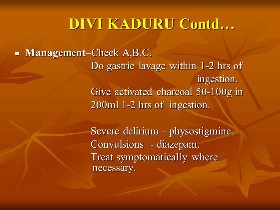 DIVI KADURU Contd… Management–Check A,B,C,