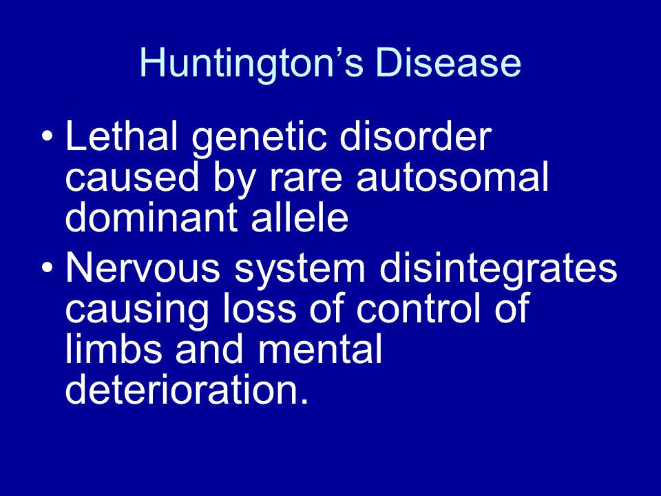 Lethal genetic disorder caused by rare autosomal dominant allele