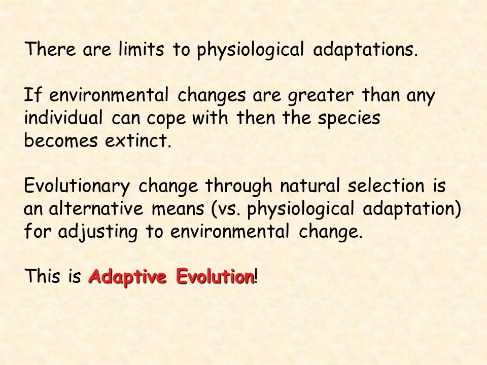 There are limits to physiological adaptations.