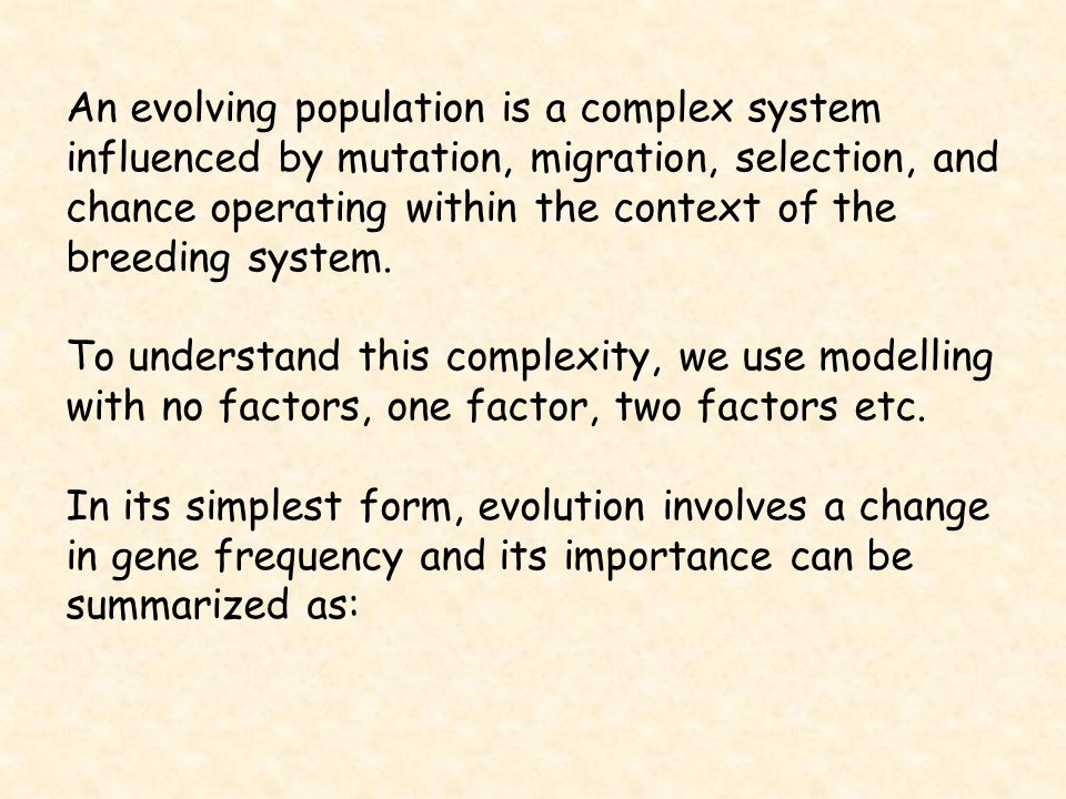 An evolving population is a complex system