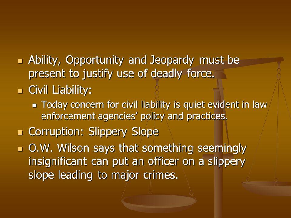 Corruption: Slippery Slope